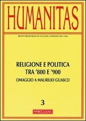 Humanitas. Vol. 3: Religione e politica tra Otto e Novecento.