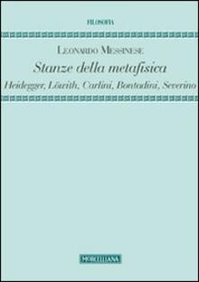 Festivalshakespeare.it Stanze della metafisica. Heidegger, Löwith, Carlini, Bontadini, Severino Image