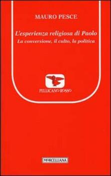 Squillogame.it L' esperienza religiosa di Paolo. La conversione, il culto, la politica Image