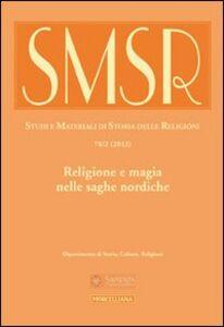 Libro SMSR. Studi e materiali di storia delle religioni (2012). Vol. 78\2: Religione e magia nelle saghe nordiche.