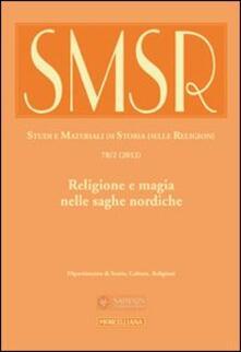 Amatigota.it SMSR. Studi e materiali di storia delle religioni (2012). Vol. 78\2: Religione e magia nelle saghe nordiche. Image