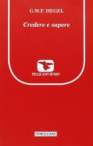 Libro Credere e sapere Friedrich Hegel