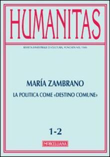 Nordestcaffeisola.it Humanitas (2013) vol. 1-2: María Zambrano. La politica come «destino comune» Image