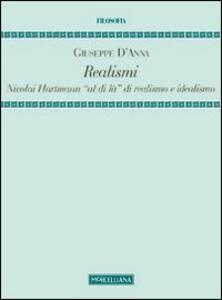 Realismi. Nicolai Hartmann «al di là» di realismo e idealismo