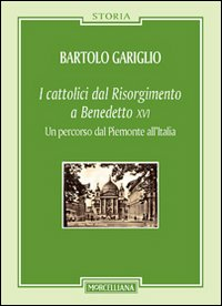I cattolici dal Risorgiment...