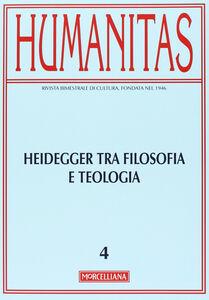 Foto Cover di Humanitas (2013). Vol. 2: Heidegger tra filosofia e teologia. Oltre la modernità., Libro di  edito da Morcelliana