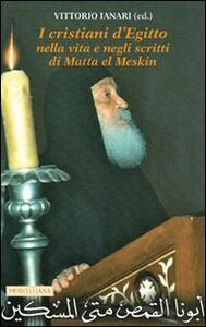 I cristiani d'Egitto nella vita e negli scritti di Matta el Meskin