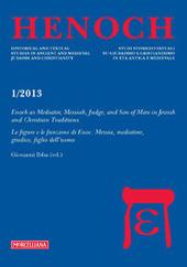Henoch (2013). Vol. 1: La figura di Enoc. Messia, mediatore, giudice e figlio dell'uomo.