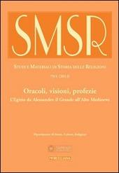 SMSR. Studi e materiali di storia delle religioni (2013). Vol. 79/1: Oracoli, visioni, profezie. L'Egitto da Alessandro il Grande all'alto Medioevo.