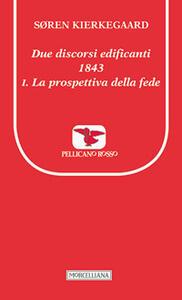 Due discorsi edificanti 1843-La prospettiva della fede