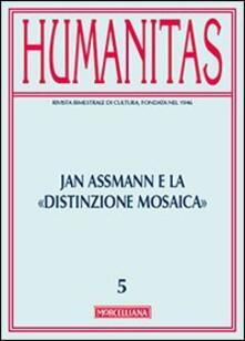 Humanitas (2013). Vol. 5: Jan Assmann e la distinzione mosaica..pdf