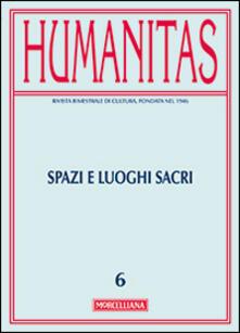 Ristorantezintonio.it Humanitas (2013). Vol. 6: Spazi e luoghi sacri. Image