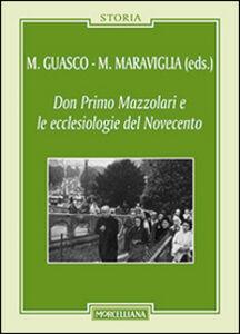 Libro Don Primo Mazzolari e le ecclesiologie del '900