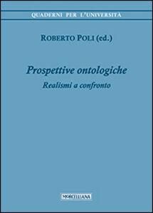 Libro Prospettive ontologiche. Realismi a confronto