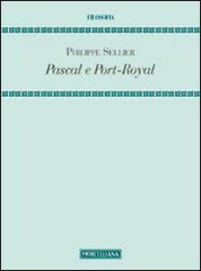 Libro Pascal e Port-Royal Philippe Sellier