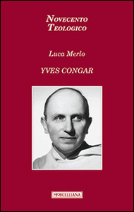 Libro Yves Congar Luca Merlo