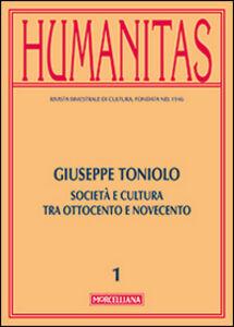 Foto Cover di Humanitas (2014). Vol. 1: Giuseppe Toniolo. Cattolicesimo, economia e cultura tra Ottocento e Novecento., Libro di  edito da Morcelliana