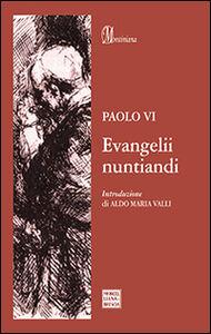 Libro Evangelii nuntiandi. Esortazione apostolica sull'evangelizzazione Paolo VI