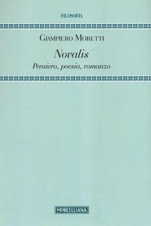 Secchiarapita.it Novalis. Pensiero, poesia, romanzo Image