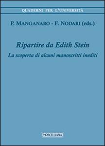 Libro Ripartire da Edith Stein. La scoperta di alcuni manoscritti inediti
