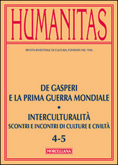Humanitas (2014). Vol. 5: De Gasperi e la prima guerra mondiale. Interculturalità. Scontri e incontri di culture e civiltà.