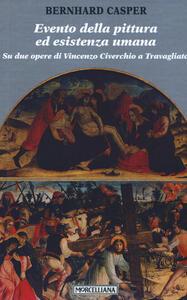 Evento della pittura ed esistenza umana. Su due opere di Vincenzo Civerchio a Travagliato