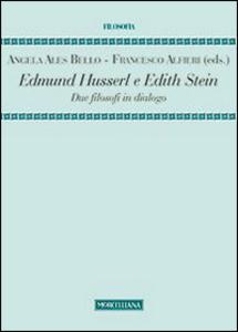 Libro Edmund Husserl e Edith Stein. Due filosofi in dialogo