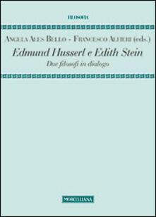 Edmund Husserl e Edith Stein. Due filosofi in dialogo.pdf