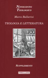Foto Cover di Teologia e letteratura. Supplementi, Libro di Marco Ballarini, edito da Morcelliana