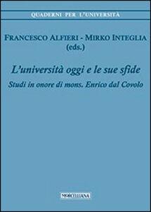 Libro L' università di oggi e le sue sfide. Studi in onore di mons. Enrico dal Covolo