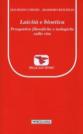 Laicità e bioetica. Prospettive filosofiche e teologiche sulla vita
