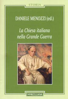 La Chiesa italiana nella grande guerra.pdf