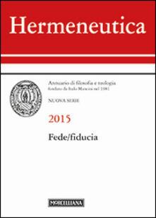 Camfeed.it Hermeneutica. Annuario di filosofia e teologia (2014). Fede/fiducia Image