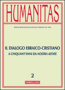 Parcoarenas.it Humanitas (2015). Vol. 2: Il dialogo ebraico-cristiano. A cinquant'anni da Nostra Aetate. Image