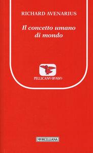 Libro Il concetto umano di mondo Richard Avenarius