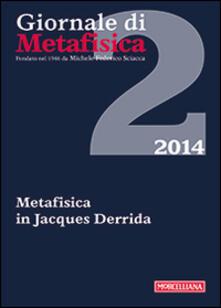 Parcoarenas.it Giornale di metafisica (2014). Vol. 2: Metafisica in Jacques Derrida. Image