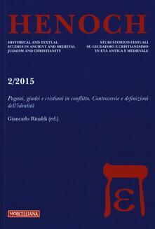 Voluntariadobaleares2014.es Henoch (2015). Vol. 2: Pagani, giudei e cristiani in conflitto. Controversie e definizioni dell'identità. Image