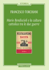 Mario Bendiscioli e la cultura cattolica tra le due guerre