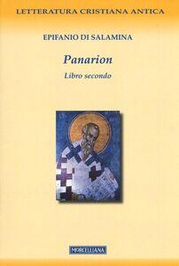 Foto Cover di Panarion. Testo greco a fronte. Vol. 2, Libro di Epifanio di Salamina, edito da Morcelliana