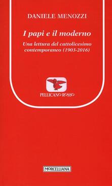 Lpgcsostenible.es I papi e il moderno. Una lettura del cattolicesimo contemporaneo (1903-2016) Image
