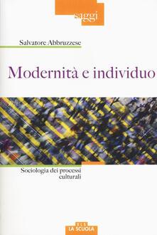 Daddyswing.es Modernità e individuo. Sociologia dei processi culturali Image