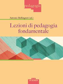 Lezioni di pedagogia fondamentale.pdf