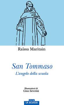 San Tommaso. Langelo della scuola. Ediz. a colori.pdf