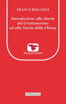 Camfeed.it Introduzione alla storia del Cristianesimo ed alla storia della Chiesa Image