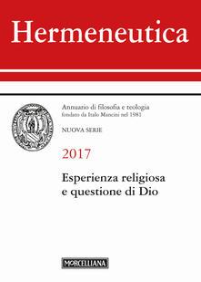 Hermeneutica. Annuario di filosofia e teologia (2017). Esperienza religiosa e questione di Dio.pdf