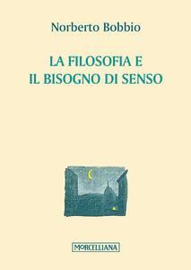 La filosofia e il bisogno di senso