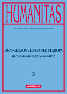 Grandtoureventi.it Humanitas (2017). Vol. 3: religione libera per l'Europa, Una. Image
