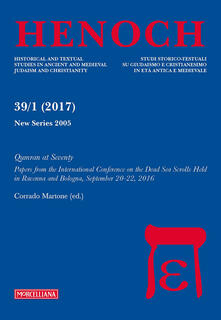 Writersfactory.it Henoch (2017). Vol. 39\1: Qumran at Seventy. Papers from the International Conference on the Dead Sea Scrolls held in Ravenna and Bologna, September 20-22, 2016. Image