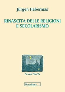 Filmarelalterita.it Rinascita delle religioni e secolarismo Image