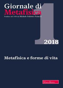 Camfeed.it Giornale di metafisica (2018). Vol. 1: Metafisica e forme di vita. Image